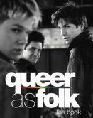 Queer as Folk. The Book
